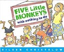 Five Little Monkeys With Nothing To Do Board Book