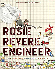 Rosie Revere Engineer Hardcover Picture Book