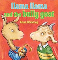 Llama Llama and the bully goat Hardcover Pictue Book