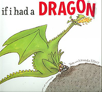 If I Had a Dragon Hardcover Picture Book
