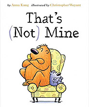 That's (Not) Mine Hardcover Picture Book