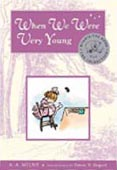 When We Were Very Young Chapter Book with Color Illustrations