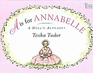 A is for Annabelle Hardcover ABC Book