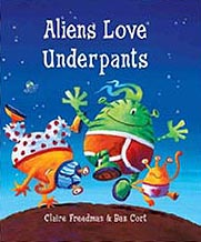 Aliens Love Underpants Hardcover Picture Book