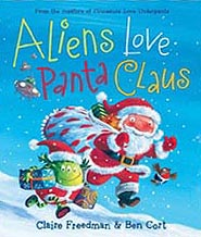 Aliens Love Panta Claus Hardcover Picture Book