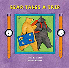 Bear Takes a Trip Board Book