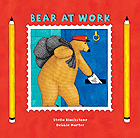 Bear at Work Board Book