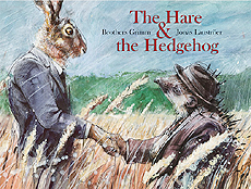 The Hare and the Hedgehog Hardcover Picture Book