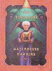 The Dinosaurs of Waterhouse Hawkins Hardcover Picture Book