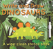 Write and Draw Dinosaurs Wipe-Clean Stencil Book