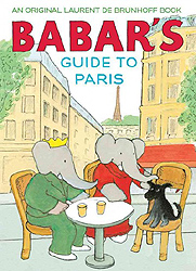 Babar's Guide to Paris Picture Book