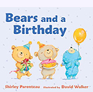 Bears and a Birthday Board Book