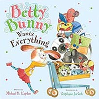 Betty Bunny Wants Everything Hardcover Picture Book