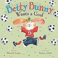 Betty Bunny Wants a Goal Hardcover Picture Book