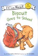 Biscuit Goes to School I Can Read Hardcover Picture Storybook