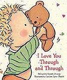 I Love You Through and Through Padded Board Book