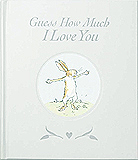 Guess How Much I Love You Gift Edition Hardcover