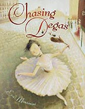 Chasing Degas Hardcover Pictue Book