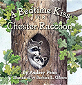A Bedtime Kiss for Chester Raccoon Board Book