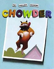 The Fabulous Bouncing Chowder Out-of-Print Hardcover Pictue Book