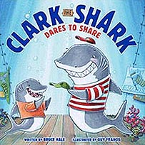 Clark the Shark Dares to Share Hardcover, Picture Book