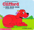 Clifford the Big Red Dog Board Book