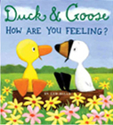 Duck & Goose, How Are You Feeling? Board Book
