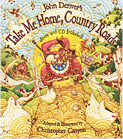 Take Me Home, Country Roads Hardcover Picture Book with CD