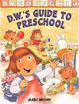 D.W.'S Guide to Preschool Out-of-Print Hardcover Pictue Book