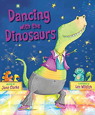 Dancing with the Dinosaurs Hardcover Picture Storybook