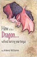 How to be a Dragon...without burning your tongue Paperback Chapter Book