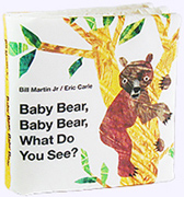 Baby Bear, Baby Bear, What Do You See? Cloth Book