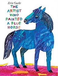 The Artist Who Painted a Blue Horse Hardcover Picture Book