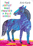 The Artist Who Painted a Blue Horse Board Book