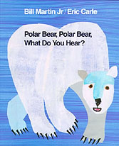 Polar Bear Polar Bear What Do You Hear? Hardcover Picture Book