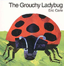 The Grouchy Ladybug Hardcover Picture Book
