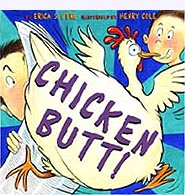 Chicken Butt Hardcover Picture Book