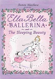 Ella Bella Ballerina - Sleeping Beauty Hardcover Picture Book