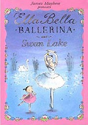 Ella Bella Ballerina - Swan Lake Hardcover Pictue Book