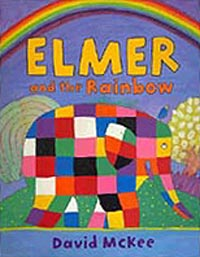 Elmer and the Rainbow Hadcover Picture Book