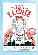 The 365 Days of Eloise: My Book of Holidays Hardcover Picture Book