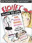 Eloise's Guide to Life Hardcover Picture Storybook