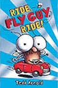 Ride Fly Guy Ride! Hardcover Chapter Book