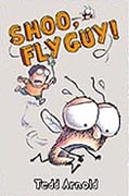 Shoo, Fly Guy! Hardcover Chapter Book