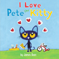 I Love Pete the Kitty Board Book