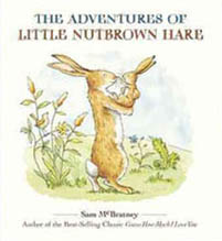 The Adventures of Little Nutbrown Hare Hardcover Picture Book