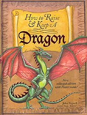 How to Raise and Keep a Dragon Hardcover Picture Book