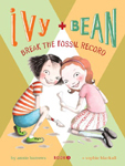 Ivy and Bean Break the Fossil Record Hardcover Illustrated Chapter Book