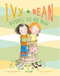 Ivy and Bean Bound to Be Bad Hardcover Illustrated Chapter Book