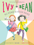 vy + Bean No News Is Good News Hardcover Illustrated Chapter Book